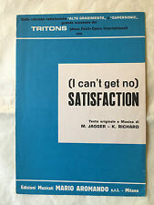SPARTITO MUSICALE I CAN'T GET NO SATISFACTION TRITONS THE ROLLING STONES 1965
