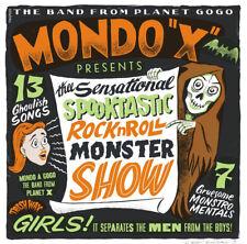 "Mondo ""X"" - The Sensational Spooktastic RocknRoll Monster Show (Garage/RnR/Ltd)"
