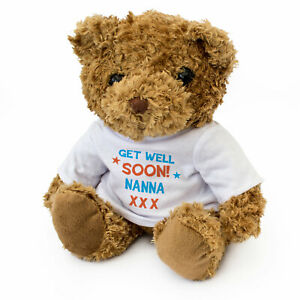 NEW - GET WELL SOON NANNA - Teddy Bear - Adorable Soft Cute Cuddly Gift Present