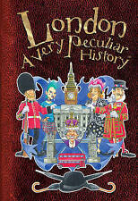 London: A Very Peculiar History by Jim Pipe (Hardback, 2010)
