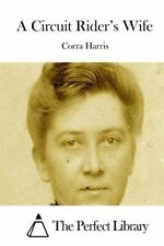 A Circuit Rider's Wife by Corra Harris (2015, Paperback)
