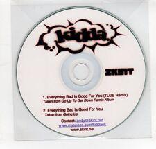 (GO22) Kidda, Everything Bad Is Good For You - DJ CD