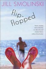 Flip-Flopped by Jill Smolinski (2002, Hardcover, Revised)