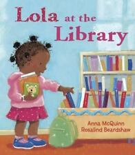 Lola at the Library by McQuinn, Anna