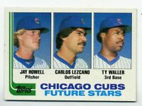 1982 Topps CHICAGO CUBS Rookie Card RC #51 JAY HOWELL CARLOS LEZCANO TY WALLER