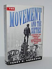The Movement and the Sixties: Protest in America - Protest in America  60s-70s