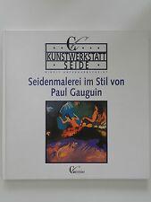 Seidenmalerei im Stil von Paul Gauguin