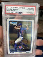 2012 Bowman Chrome Dillon Maples Auto PSA/DNA Chicago Cubs Auto
