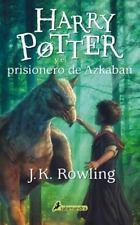 Harry Potter y el Prisionero de Azkaban (Harry 03)  (ExLib) by J. K. Rowling