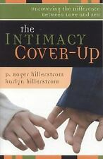 Intimacy Cover Up: Uncovering the Difference Between Love and Sex-ExLibrary