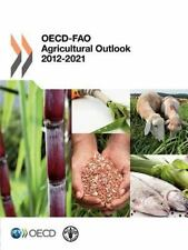 OECD-FAO Agricultural Outlook 2012: Edition 2012