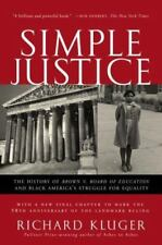 Simple Justice: The History of Brown v. Board of Education and Black America's S