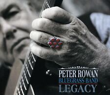 Peter Rowan, Peter Rowan Bluegrass Band - Legacy [New CD]