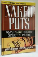 NAKED PUTS: Power Strategies for Consistent Profits by Ernie Zerenner ~NEW~