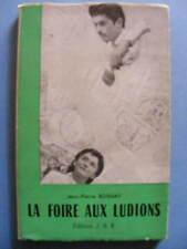 Jean-Pierre Rosnay La Foire aux Ludions Editions J.A.R. 1953 Poésie Poèmes