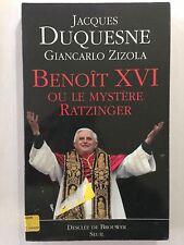 BENOIT XVI MYSTERE RATZINGER 2005 JACQUES DUQUESNE ZIZOLA