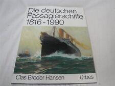 Die deutschen Passagierschiffe 1816-1990