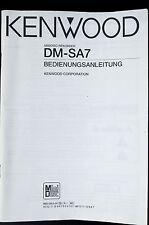 KENWOOD DM-SA7 Original MD Recorder Bedienungsanleitung/User-/Instruction Manual