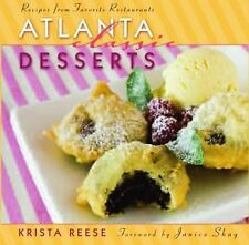 Atlanta Classic Desserts: Recipes from Favorite Restaurants