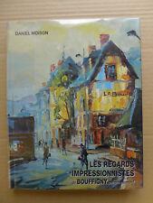 Daniel Moison - Les regards impressionnistes de Bouffigny, peintre normand