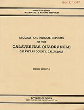 132 GOLD MINES, Calaveras County, Calif; Calaveritas Quad, RARE 1st ed report!