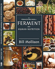USED (GD) The Permaculture Book of Ferment and Human Nutrition by Bill Mollison