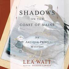 Shadows on the Coast of Maine by Lea Wait 2013 Unabridged CD 9781470891732