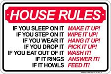 House Rules - Make your bed / Wash Dishes / do laundry 8x12 metal sign