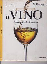 IL MESSAGGERO - IL VINO - J.SIMON - RACCOGLITORE - DE AGOSTINI - 1998