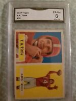1957 Topps Y.A.Tittle #30 Football GMA 6 EX-NM HOF