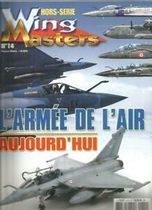 WING MASTERS HS N°14 - L'ARMEE DE L'AIR D'AUJOURD'HUI