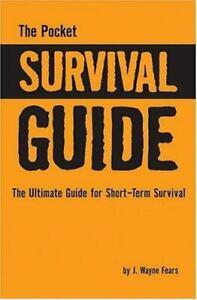 Pocket Survival Guide Hardcover J. Wayne Fears acceptable