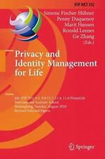 Privacy and Identity Management for Life : 6th IFIP WG 9. 2, 9. 6/11. 7, 11....