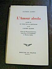 ALFRED JARRY L'AMOUR ABSOLU 1964 PATAPHYSIQUE QUENEAU SAILLET EX.DE NOEL ARNAUD