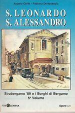 S.LEONARDO S.ALESSANDRO STRABERGAMO- ANGELO GHITTI/FABIANO DOMODOSSOLA