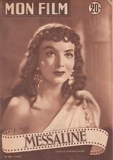 MON FILM N° 306 MESSALINE Maria FELIX Georges MARCHAL Jean TISSIER Jean CHEVRIER