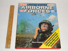 UNITED STATES AIRBORNE FORCES BOOK BY BARRY GREGORY