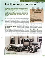 Truck Camion Maultier Opel Mercedes Benz Germany WWII FICHE FRANCE