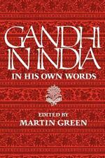 Gandhi in India : In His Own Words, Paperback by Green, Martin (Edt), Isbn 08.