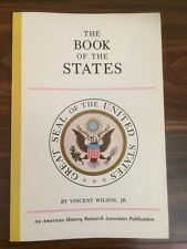 The Book of the States: A reference and souvenir guide - Vincent Wilson