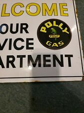 """''POLLY GAS""""WELCOME TO OUR SERVICE DEPARTMENT porcelain sign''.excell. condition"""
