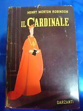LIBRO - HENRY MORTON ROBINSON - IL CARDINALE - GARZANTI 1955