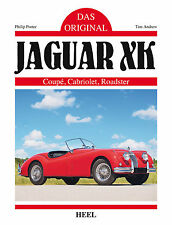 Jaguar XK 120 140 150 - Das Original (Coupé Cabriolet Roadster) Buch book Daten