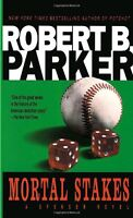 Mortal Stakes (Spenser) by Robert B. Parker