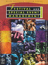 Festival and Special Event Management by William O'Toole, Johnny Allen, Ian M...