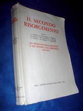 Aldo Garosci LUIGI SALVATORELLI SECONDO RISORGIMENTO decennale della Resistenza