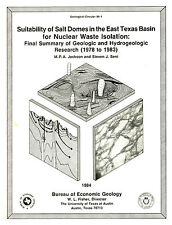 Suitability of Salt Domes in the East Texas Basin for Nuclear Waste Isolation:..