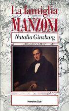 Ginzburg Natalia LA FAMIGLIA MANZONI