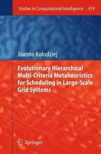 Evolutionary Hierarchical Multi-Criteria Metaheuristics for Scheduling in...