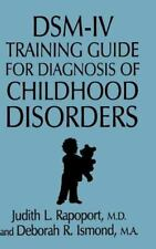 Dsm-Iv Training Guide For Diagnosis Of Childhood Disorders-ExLibrary